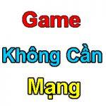 tai-game-khong-can-mang