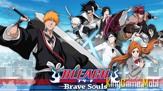 Bleach Brave Souls - Top Game Anime Hay Nhất Cho Android