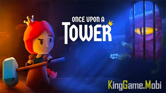 Once Upon a Tower top game offline android - Top 10 Game Offline Cho Android Hay 2021