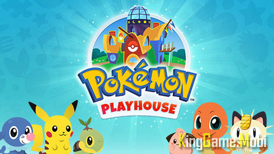 Pokemon Playhouse top 8 tren android - Top Game Pokemon Hay Nhất Cho Android