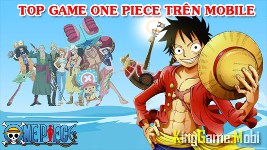 game one piece mobile hay - Top Game One Piece Mobile Hay Nhất