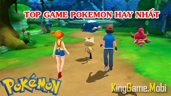 top 10 game pokemon cho android - Top Game Pokemon Hay Nhất Cho Android