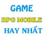 top 10 game rpg mobile hay nhat 150x150 - Top Game Nhập Vai RPG Trên Mobile Hay Nhất
