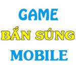 top game ban sung mobile hay nhat 150x150 - Top Game Bắn Súng Mobile Hay Nhất 2021
