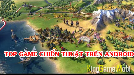 top game chien thuat android hay nhat - Top 10 Game Chiến Thuật Hay Cho Android