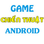 top game chien thuat hay cho android 150x150 - Top 10 Game Chiến Thuật Hay Cho Android