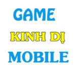 top game kinh di mobile hay nhat 150x150 - Top Game Kinh Dị Mobile Hay Nhất