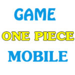 top game one piece hay nhat cho mobile 150x150 - Top Game One Piece Mobile Hay Nhất