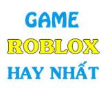 top game roblox hay nhat 150x150 - Top Game Roblox Hay Nhất 2021