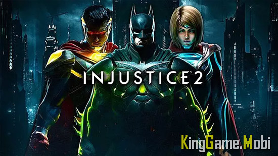 Injustice 2 - Top Game Hành Động Hay Cho Android