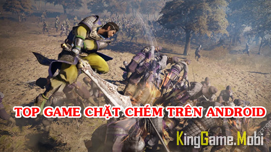 top game chat chem cho android - Top Game Chặt Chém Hay Cho Android