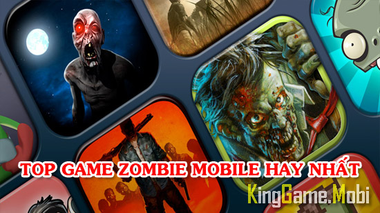 top game zombie mobile cho dien thoai - Top Game Zombie Mobile Hay Nhất