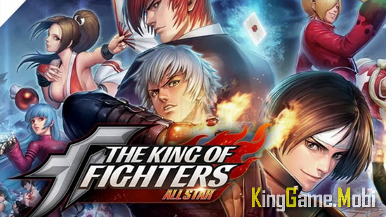 The King of Fighters ALLSTAR - Top 15 Game Đối Kháng Hay Cho Android